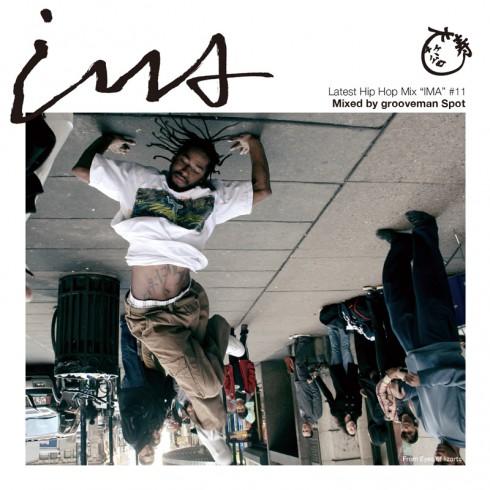 grooveman Spot / IMA#11 - アイマ (MIX-CD)