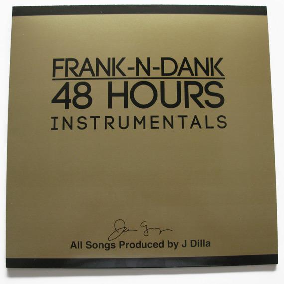Frank-N-Dank / 48 Hours Instrumentals (LP)