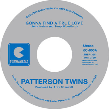 Patterson Twins / Gonna Find A True Love - Let Me Be Your Lover ura