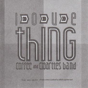 Coffee & Cigarettes Band / Love Thing ~ 7Edit - Tokyo Hyo-Ryu (7