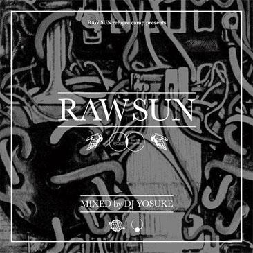 dj yosuke / raw sun