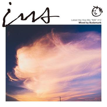 Budamunk (Jazzy Sport/King Tone) / IMA#12 - アイマ