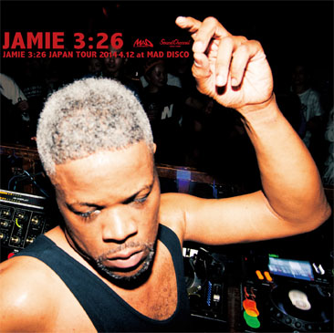 Jamie 3:26 / JAPAN TOUR 2014 4.12 at MAD DISCO (2MIX-CD)