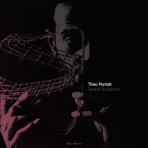 Theo Parrish / Sound Sculptures Vol.1