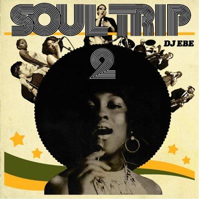 DJ EBE / Soul Trip 2