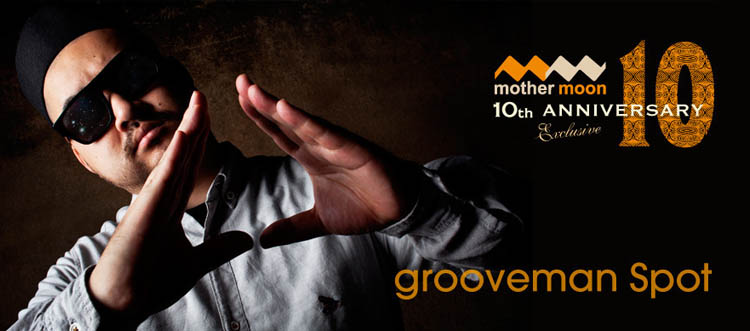 grooveman Spot mother moon 10th anniversary molehall