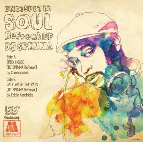 DJ Spinna / Undisputed Soul ReFreak EP (7