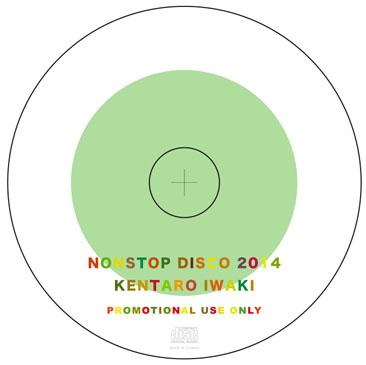 Kentaro Iwaki / Nonstop Disco 2014