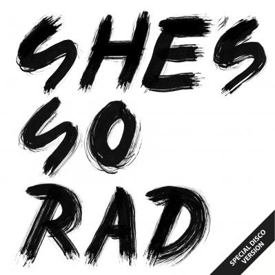 She' s So Rad / Last Dance E.P.