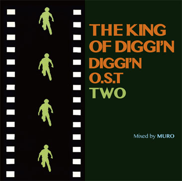 MURO / The King Of Diggin' - Diggin' O.S.T. TWO