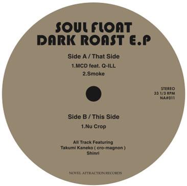 Soul Float / Dark Roast EP B