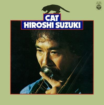 鈴木弘 - Hiroshi Suzuki / キャット
