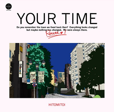 一十三十一 / YOUR TIME Route#1 (LP)