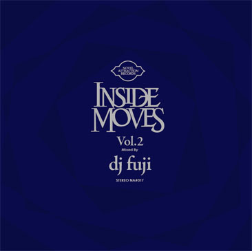 DJ FUJI / Inside Moves Vol.2 (MIX-CD)