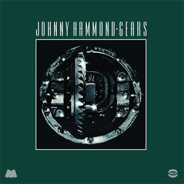Johnny Hammond / Gears (2LP/180g reissue)