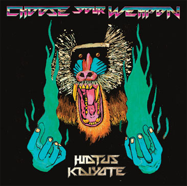 Hiatus Kaiyote / Choose Your Weapon