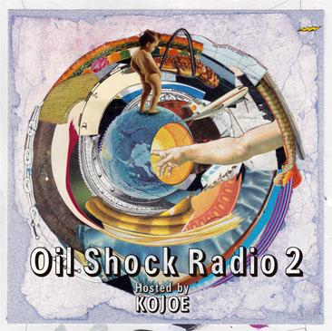 KOJOE / OIL SHOCK RADIO vol.2