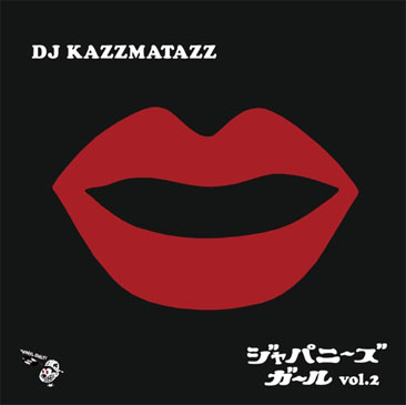 DJ KAZZMATAZZ / JAPANESE GIRL VOL.2 (MIX-CD)
