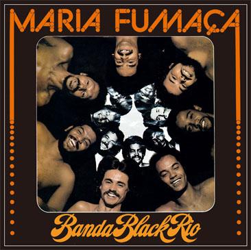 Banda Black Rio / Maria Fumaca (LP/reissue)