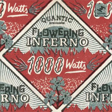 Quantic Presenta Flowering Inferno / 1000 Watts (2LP)