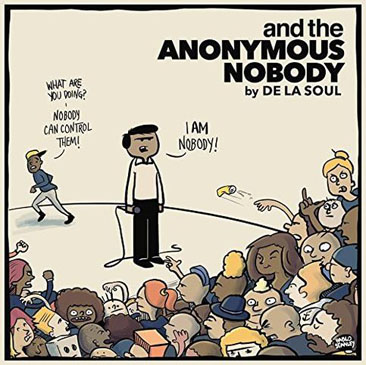 De La Soul / And The Anonymous Nobody