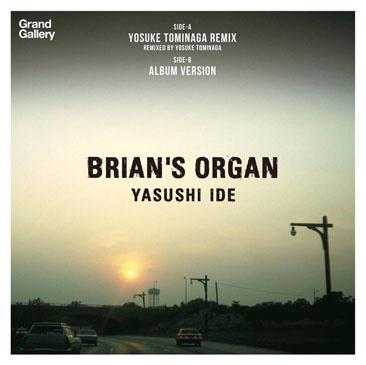 Yasushi Ide / Brians Organ - Yosuke Tominaga Remix (7)