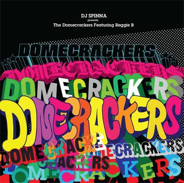 DJ SPINNA presents Domecrackers feat.Reggie B / Domecrackers EP (EP)