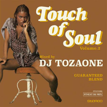 DJ TOZAONE / Touch of Soul Volume.2