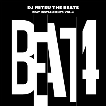 DJ Mitsu the Beats / Beat Installments Vol.4 - LTD LP (LP)