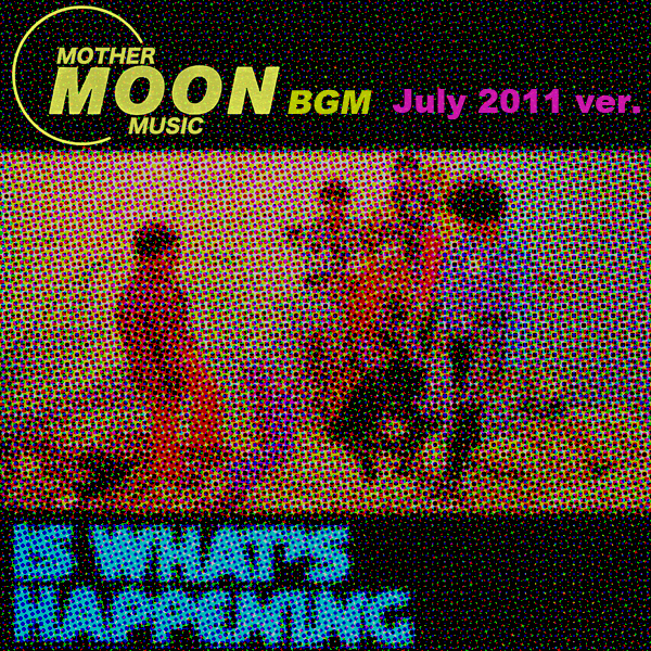【フリー音源】mother moon BGM vol.4 / Beyond The Summer (July 2011 ver.)