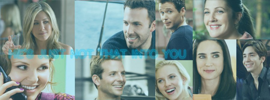 #688 HES JUST NOT THAT INTO YOU (2009) そんな彼なら捨てちゃえば?