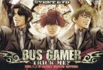 BUS GAMER〜TRICK ME?