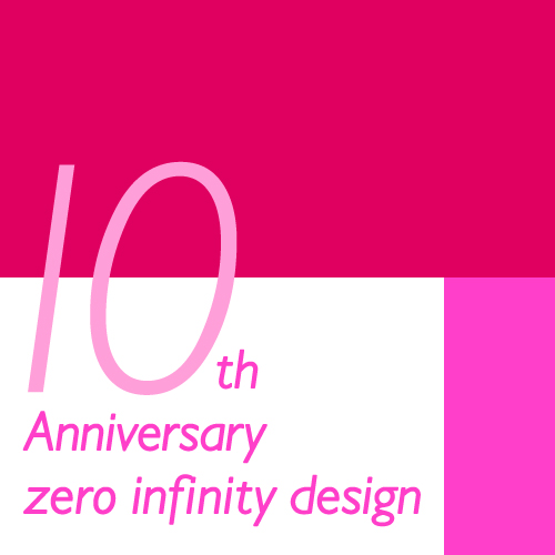 zero infinity design 10th Anniversary