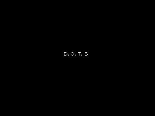 「D.O.T.S」