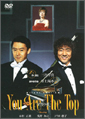 「You are the Top」DVD