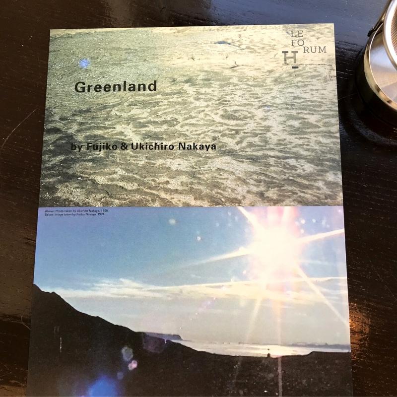 「グリーンランド」 中谷芙二子+宇吉郎展