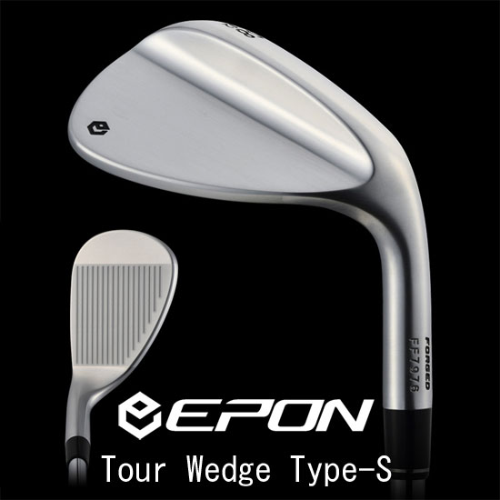 EPON Tour Wedge Type-S