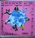 SHAKE HIP!