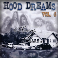 Hood Dreams vol.6