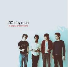 90 Day Men