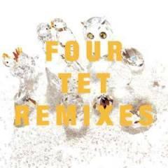Four Tet 「Remixies」