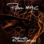 Paul Mac「Defined by Association」