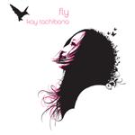 Fly / Kay Tachibana