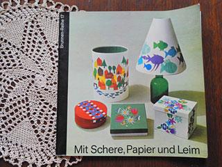 ドイツのハンドクラフト本 Mit Schere, Papier Und Leim