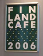 フィンランド・カフェのポスターはあるけれど