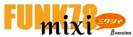 mixiのFUNK78コミュニティへ!