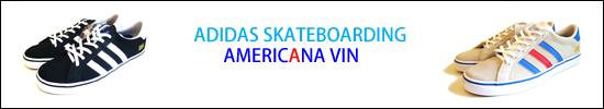 ADIDAS SKATEBOARDING AMERICANA VIN