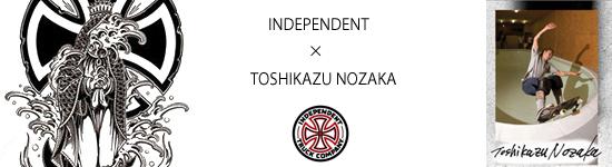 INDEPENDNT TOSHIKAZU NOZAKA 野坂 稔和