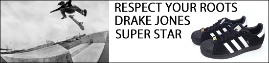 ADIDAS SKATEBOARDING スーパースター DRAKE JONES