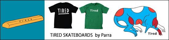 TIRED SKATBOARDS